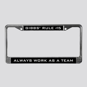 NCIS Gibbs' Rule #15 License Plate Frame